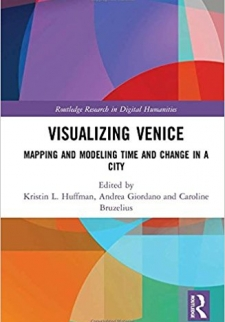 Visualizing Venice: Mapping and Modeling Time and Change in a City